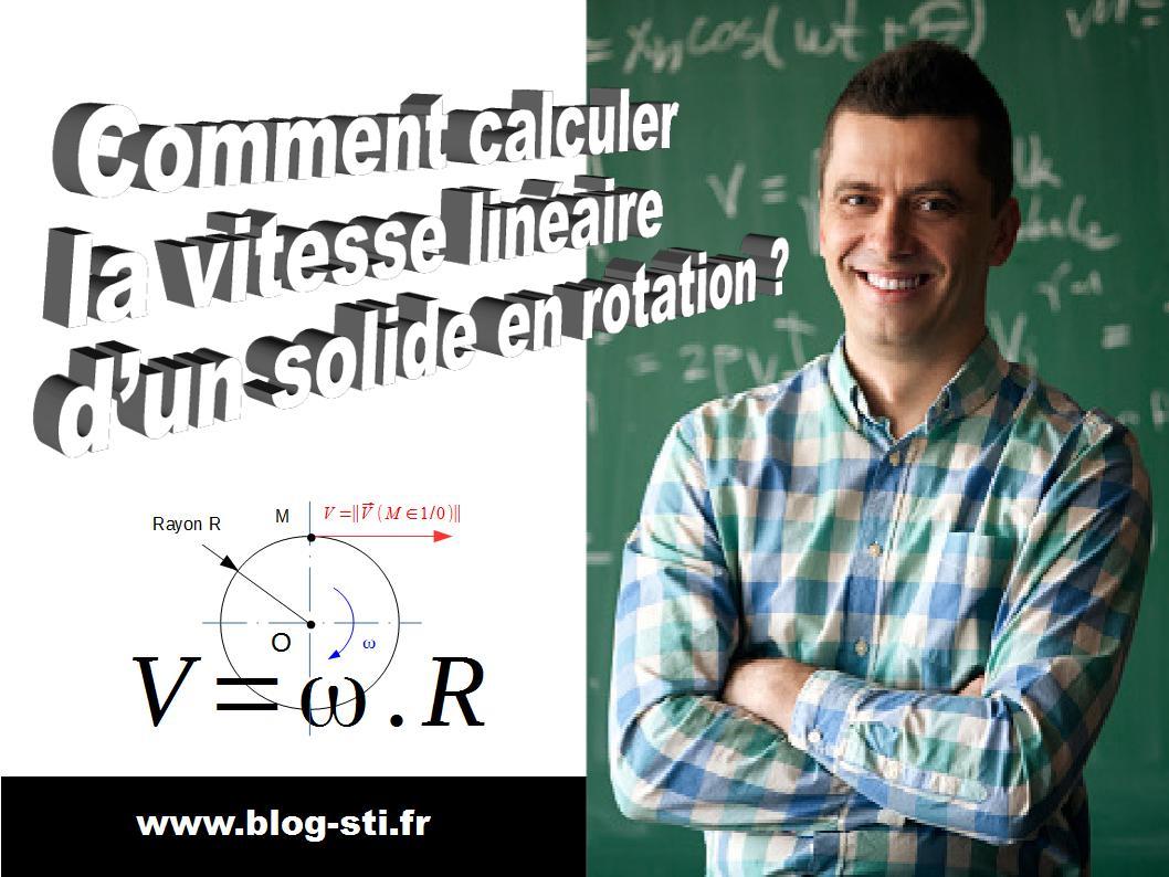 Formulaire comment calculer la vitesse lin aire d un solide en rotation blog stiblog sti - Comment calculer la puissance d un radiateur ...