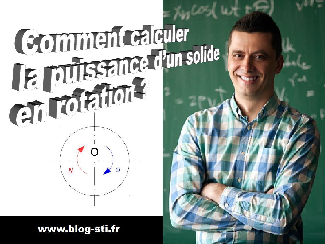 Comment calculer la puissance solide en rotation 1 blog stiblog sti - Comment calculer une puissance ...